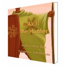 AKITI THE HUNTER - The first African Action Hero!