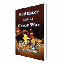 McALISTER AND THE GREAT WAR - Book 6 in the McAlister Line - GET YOUR COPY NOW!