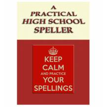 A Practical High School Speller - FREE eBook