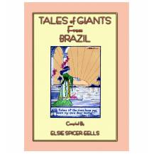 TALES OF GIANTS FROM BRAZIL - 12 Illustrated Tales of Giants from the land of the 2016 Olympics