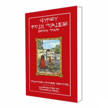 Gypsy Folk Tales Book Two - Illustrated Edition