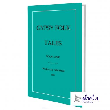 Gypsy Folk Tales - Book One ebook