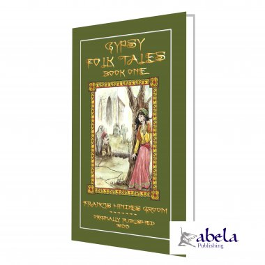 Gypsy Folk Tales Book One - Illustrated Edition
