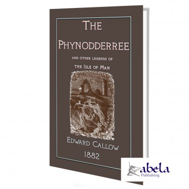 The Phynodderree (and other Tales from the Isle of Man)
