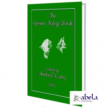 Andrew Lang's GREEN FAIRY BOOK ebook