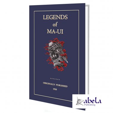 The Legends of MA-UI ebook - 16 Polynesian legends