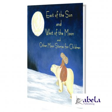East of the Sun and West of the Moon and Other Moon Stories ebook
