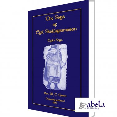 THE SAGA OF EGIL SKALLAGRIMSSON (Egil's Saga)