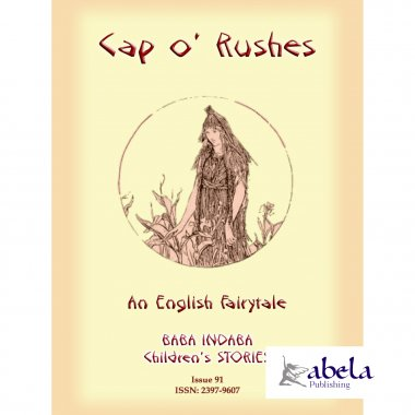 CAP O' RUSHES - An English fairy tale