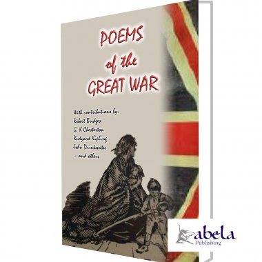 POEMS OF THE GREAT WAR - 1914 to 1918