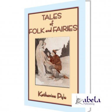 TALES OF FOLK AND FAIRIES - 14 children's tales
