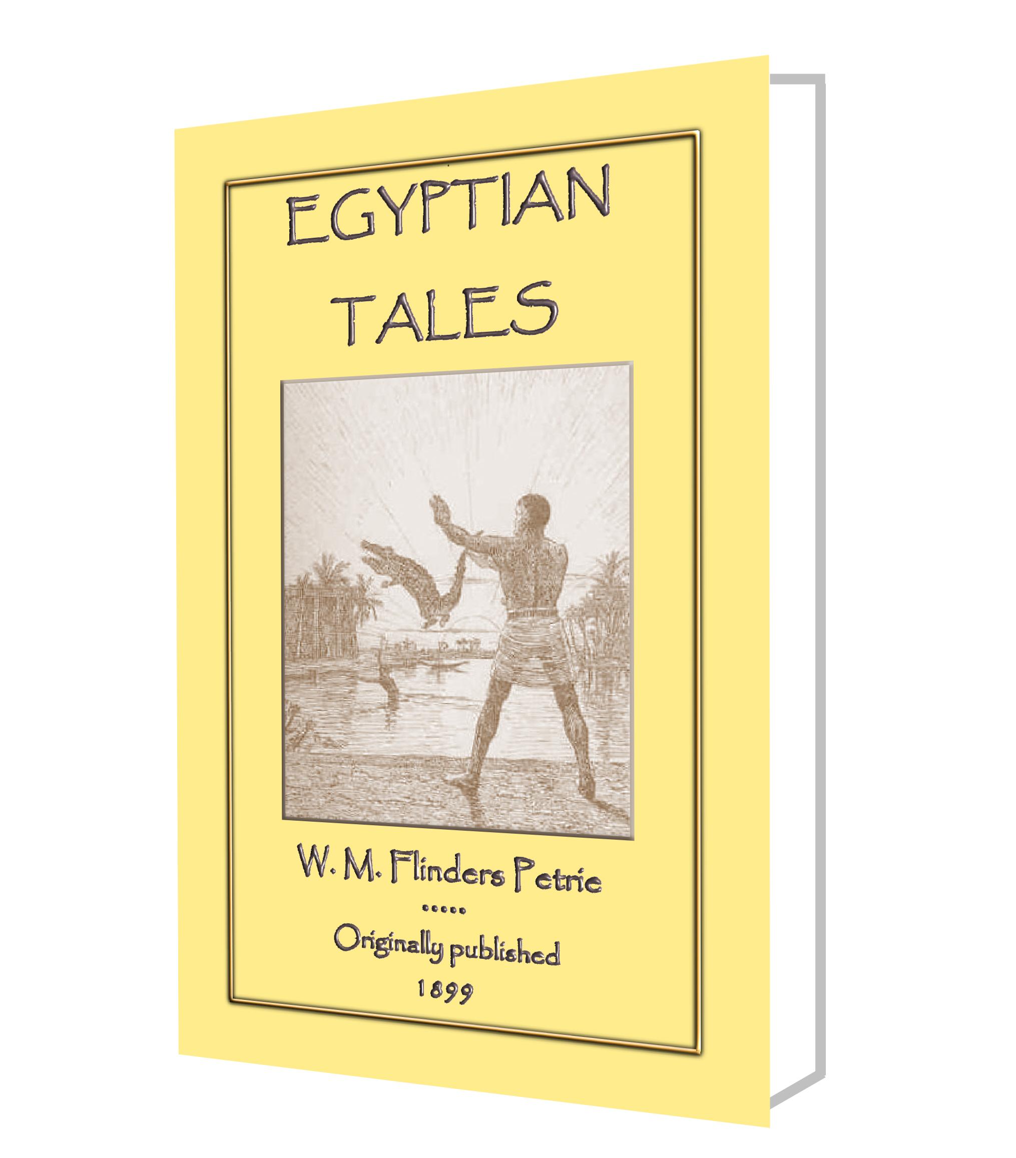 W. M. Flinders Petrie: Egyptian Tales
