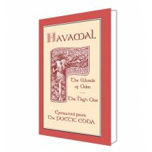 THE HAVAMAL - The Sayings of the Wise One