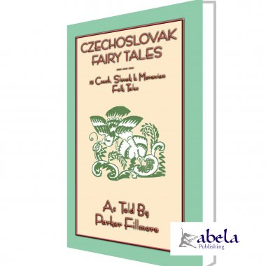 CZECHOSLOVAK FAIRY TALES eBook - 15 Czech, Slovak and Moravian tales