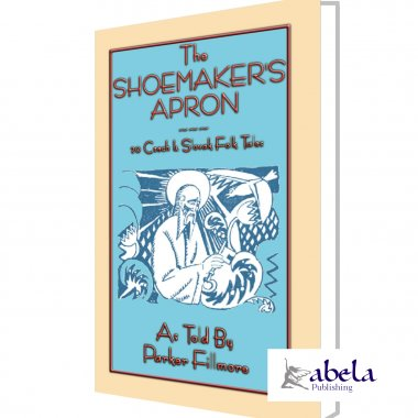 THE SHOEMAKERs APRON - 20 Czech and Slovak Folk Tales