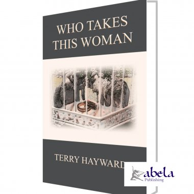WHO TAKES THIS WOMAN - Book 6 in the Jack Delaney Chronicles