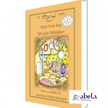 POSIE PIXIE AND THE LOST MATCHBOX - Hardback | Sarah Hill | Abela Publishing