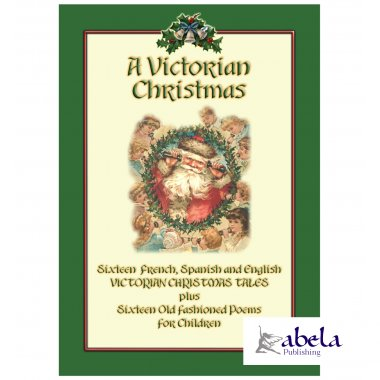 A VICTORIAN CHRISTMAS  32 Victorian Christmas Childrens Poems and Stories
